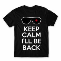 Terminátor férfi rövid ujjú póló - Keep calm I'll be Termintator