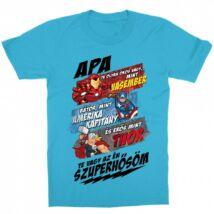 Apa Te vagy a szuperhősöm - Marvel karakterek gyerek rövid ujjú póló - Több színben