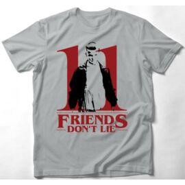 Stranger Things férfi rövid ujjú póló - Friends Don't Lie