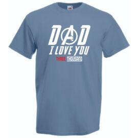 Acélkék I Love You 3000 férfi rövid ujjú póló - Dad