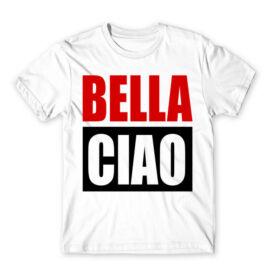 Fehér A nagy pénzrablás férfi rövid ujjú póló - Bella Ciao