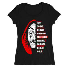 Fekete A nagy pénzrablás női O-nyakú póló - Money Heist Professor