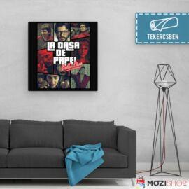A nagy pénzrablás vászonkép - La casa de papel GTA - Feltekercselt - Több méretben