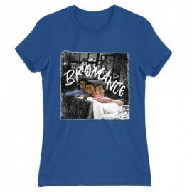 Jóbarátok női rövid ujjú póló - Bromance