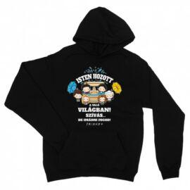 Jóbarátok unisex kapucnis pulóver - Isten hozott a való világban