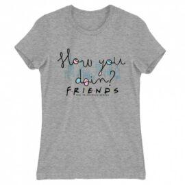 Jóbarátok női rövid ujjú póló - Doodle How you doin?