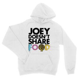 Jóbarátok kapucnis pulóver - Joey doesn't share food text