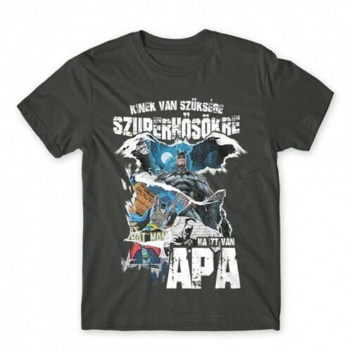 Sötétszürke Kinek van szüksége szuperhősökre, ha itt van apa - DC - férfi rövid ujjú póló